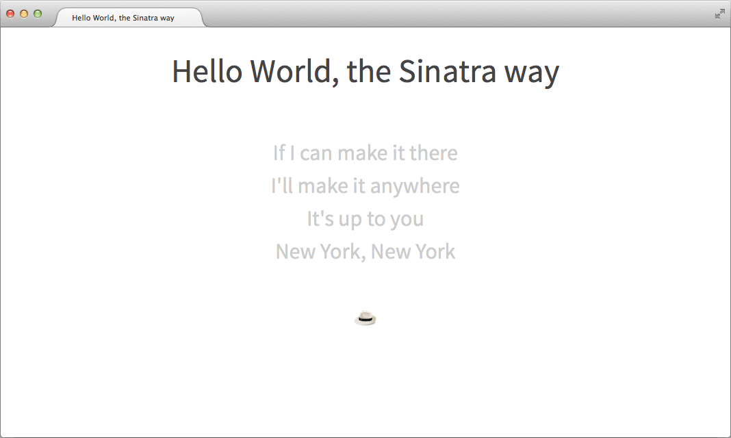 Hello World, the Sinatra way